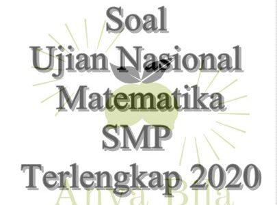 Soal UN Matematika SMP 2020 Terlengkap
