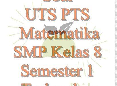 Soal PTS Matematika Kelas 8 Semester 1 Terlengkap