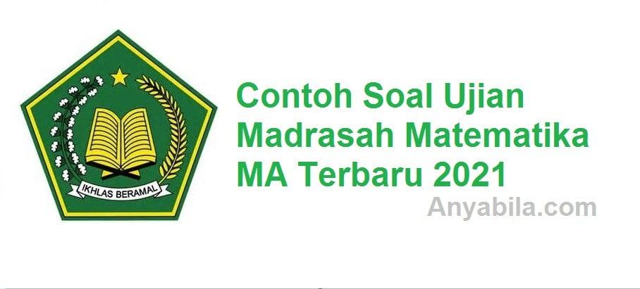 Soal Ujian Madrasah Matematika MA