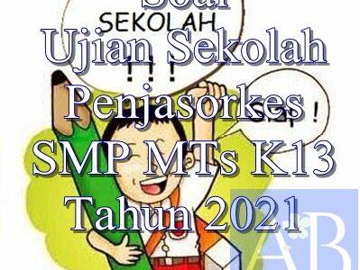 soal Ujian Sekolah Penjasorkes SMP K13