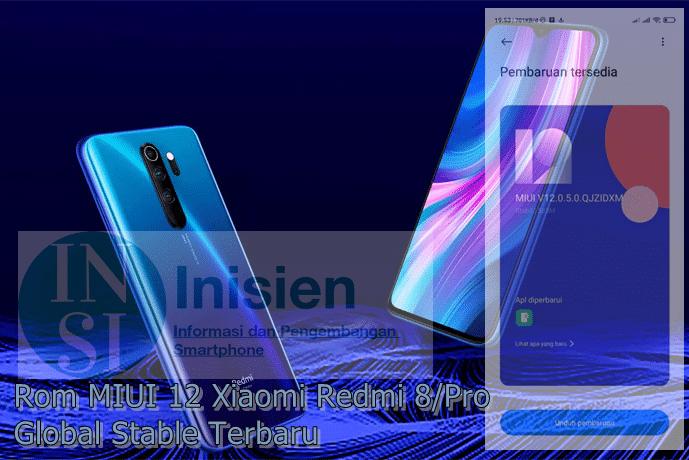 Update Rom MIUI 12 Redmi Note 8 dan Redmi Note 8 Pro